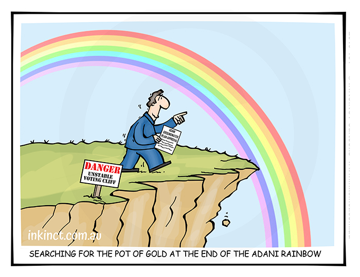 2019-161 Searching for the pot of gold at the end of the Adani rainbow, cliff - POLITICS AUSTRALIA 9th April