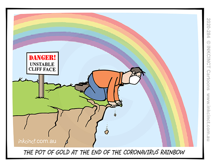 2020-284 The pot of gold at the end of the coronavirus rainbow, cliff - AUSTRALIA 18th August