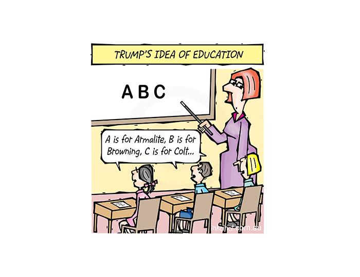 2018-087P Trump's idea of education, armalite Colt - AMERICA WORLD 23rd February