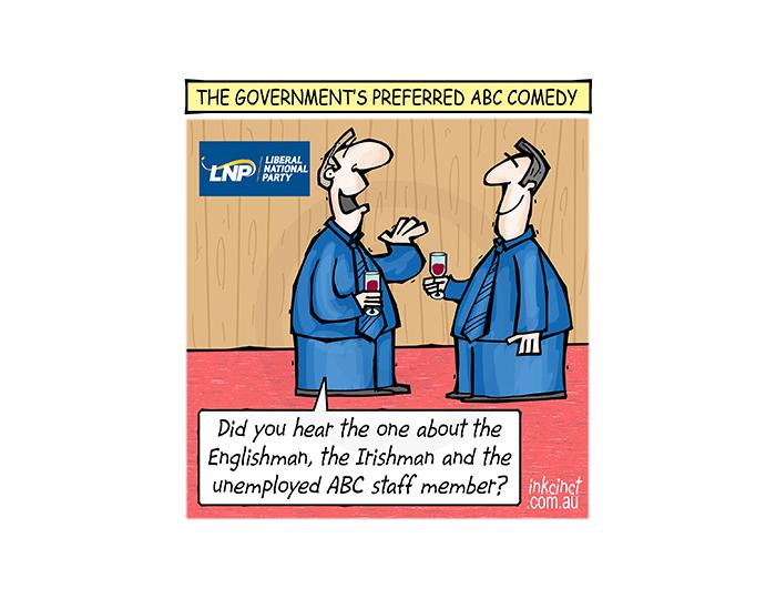 2018-364P The Government's preferred ABC comedy, Englishman, Irishman - POLITICS AUSTRALIA 14th August